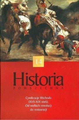 Cywilizacje Wschodu (XVII-XIX w.) Od wielkich rewolucji do restauracji