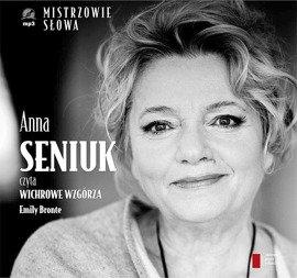 """Emily Bronte """"Wichrowe Wzgórza"""" czyta Anna Seniuk"""