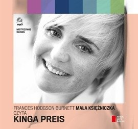 """""""Mała księżniczka"""" Frances Hodgson Burnett czyta Kinga Preis"""