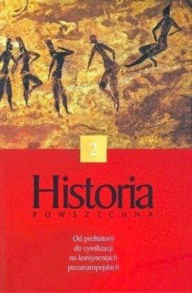 Od prehistorii do cywilizacji pozaeuropejskich