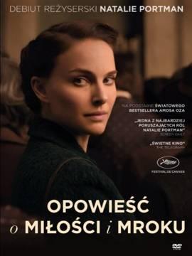 Opowieść o miłości i mroku (DVD)