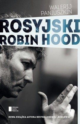 Rosyjski Robin Hood