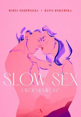 Slow sex. Uwolnij miłość (wersja z autografem)