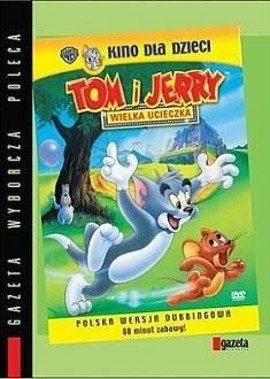 Tom i Jerry - wielka ucieczka