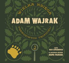 Wielka Księga Prawdziwych Tropicieli - audiobook (CD mp3)